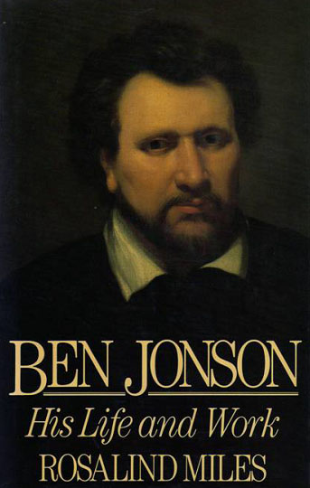 a biography of ben jonson a writer Ben jonson, soundtrack: sense and sensibility benjamin jonson was born 1571 as the posthumous son of a protestant minister his mother then moved him to westminster, where she married a bricklayer.